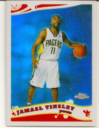 Jamaal Tinsley 2005-06 Topps Chrome Refractor Card