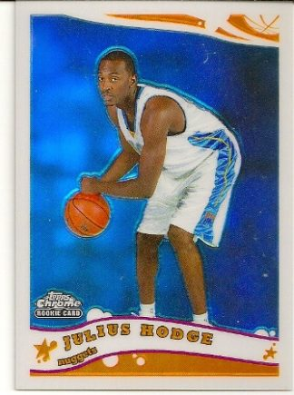 Julius Hodge 2005-06 Topps Chrome Refractor Rookie Card