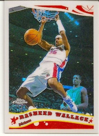 Rasheed Wallace 2005-06 Topps Chrome Refractor Card