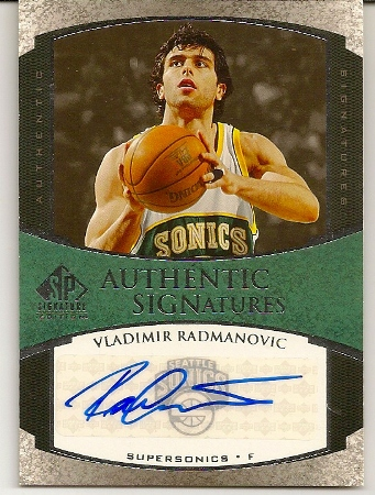 Vladimir Radmanovic 2005-06 SP Authentic Signatures Autograph Card