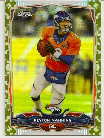 Peyton Manning 2014 Topps Chrome Camo Refractor Card