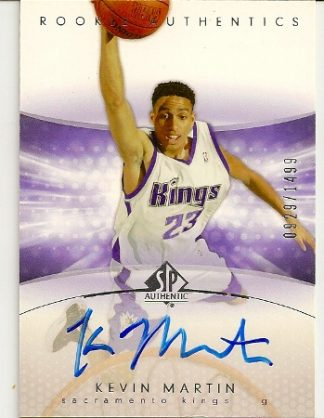 Kevin Martin 2004-05 SP Authentic On Card Autograph Rookie Card