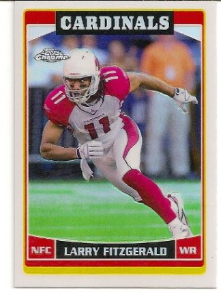 Larry Fitzgerald 2006 Topps Chrome Refractor Card