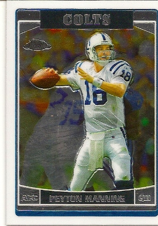 Peyton Manning 2006 Topps Chrome Card