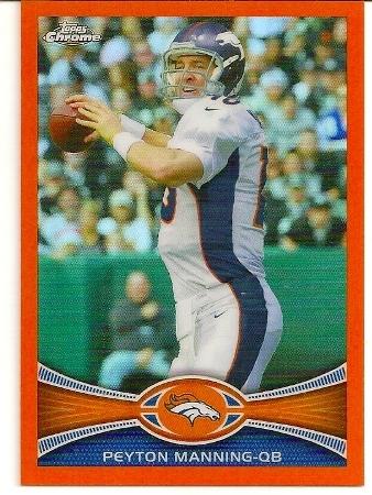 Peyton Manning 2012 Topps Chrome Orange Refractor Card