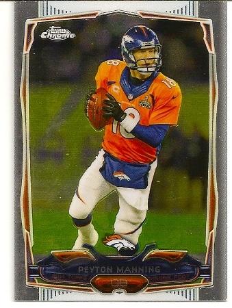 Peyton Manning 2014 Topps Chrome Card