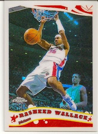 Rasheed Wallace 2005-06 Topps Chrome Refractor Card