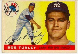 Bob Turley 1955 Topps Baseball Rookie Card